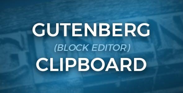 Gutenberg Clipboard - clibpoard for Gutenberg (block editor) blocks - CodeCanyon Item for Sale