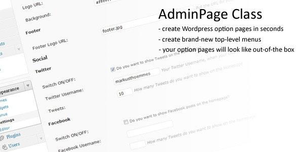 Wordpress AdminPage Class - CodeCanyon Item for Sale