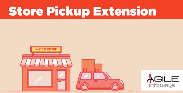 Store Pickup Extension - CodeCanyon Item for Sale