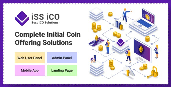 ISS ICO - Complete Initial Coin Offering Solution With Admin panel & Mobile App & Landing Page
