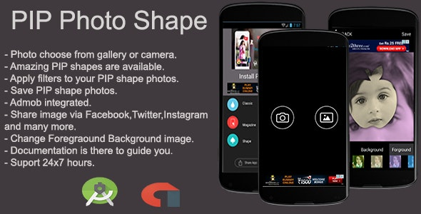 PIP Photo Shape Android App - CodeCanyon Item for Sale
