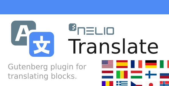 Nelio Translate for WordPress Block Editor (Gutenberg) - CodeCanyon Item for Sale