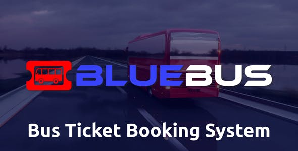 BlueBus - Bus Ticket Booking System        Nulled