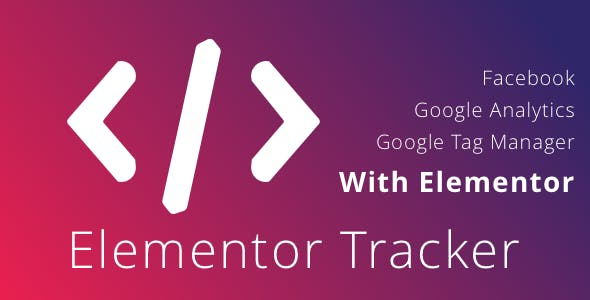 WordPress Elementor Tracker - Track Analytics Events using Elementor - CodeCanyon Item for Sale