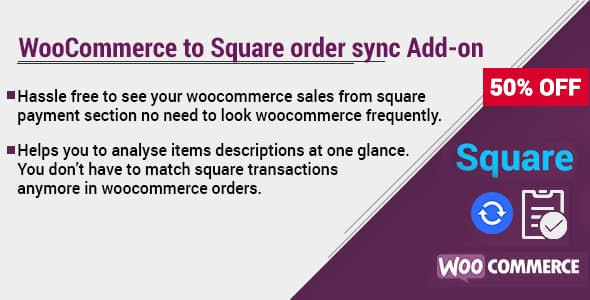 WooCommerce to Square Order Sync - Addon For WooSquare Pro