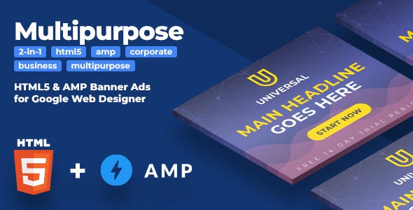 Universal (2-in-1) - HTML5 & AMP Multipurpose Animated Banners (GWD)