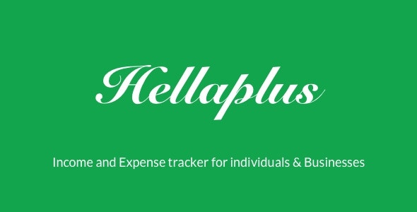 Hellaplus | Income and Expense Tracker for Individuals & Businesses - CodeCanyon Item for Sale
