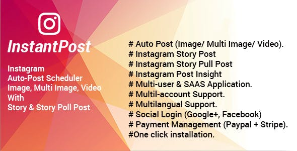 Instantpost - Instagram Posting Solution - CodeCanyon Item for Sale
