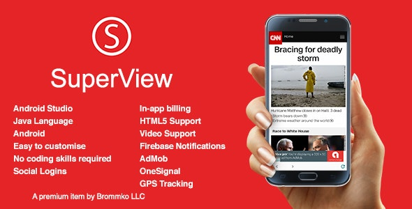 SuperView - WebView App for Android with Push Notification, AdMob