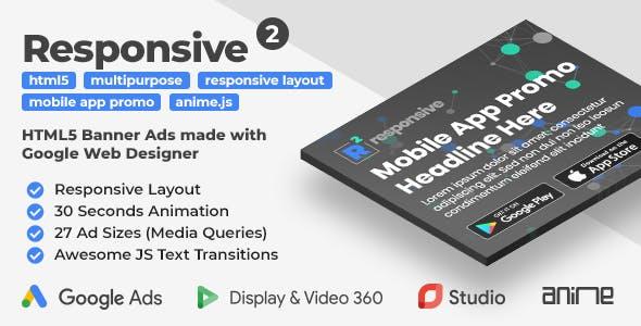Responsive 2 - Multipurpose Mobile App Promo HTML5 Banner Templates (GWD, anime.js)