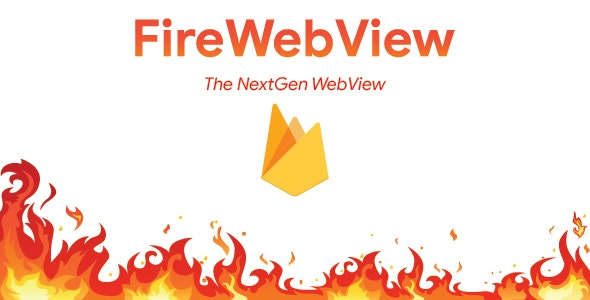 FireWebView - Android Webview With Remote Config - CodeCanyon Item for Sale