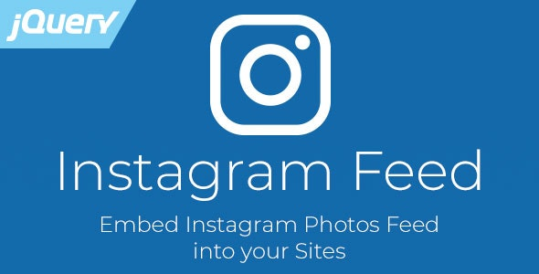 Instagram Feed - jQuery Plugin to Embed Instagram Photos by