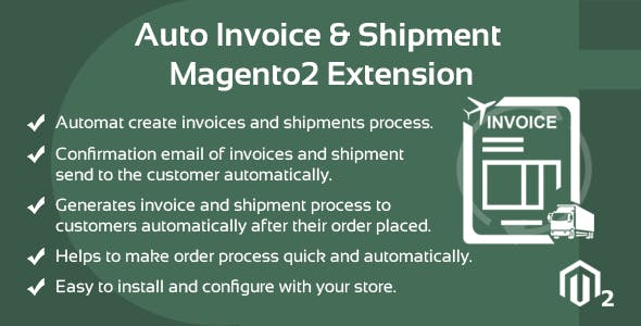 Auto Invoice And Shipment Magento 2 extension