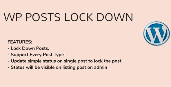 WordPress Posts Lock Down