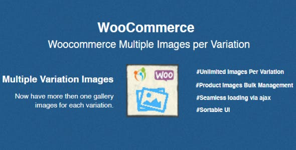 WooCommerce Multiple Images per Variation