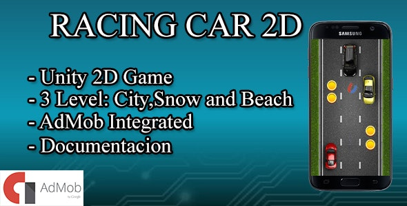 Racing Car 2D with Admob ads - Unity Game by Toniapps