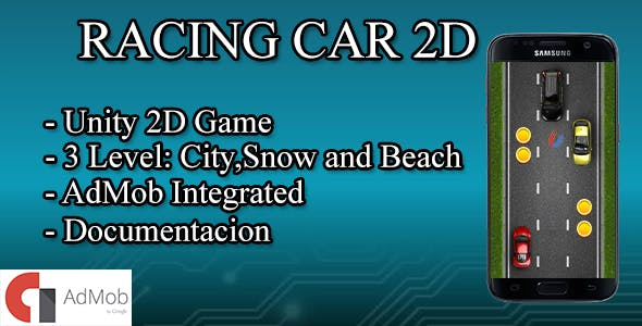 Racing Car 2D with Admob ads - Unity Game