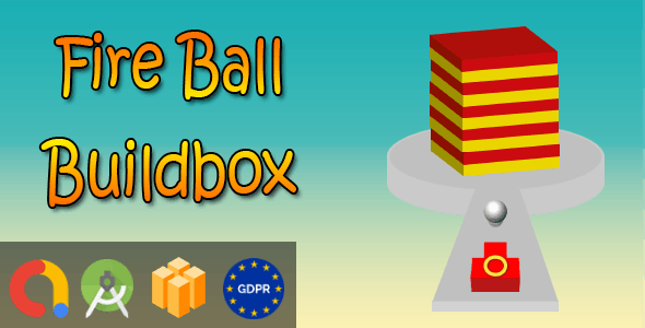Fire Ball - Android Studio + Buildbox 2.2.8 + Admob + GDPR + API 27 + Eclipse