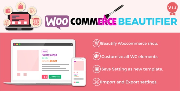 WooCommerce Beautifier - CodeCanyon Item for Sale