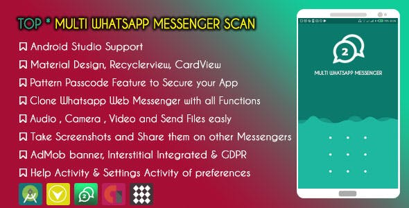 TOP Multi Whatsapp Messenger Scan - AdMob & GDPR