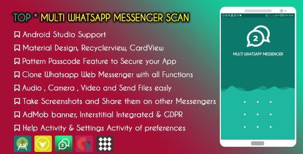 TOP Multi Whatsapp Messenger Scan - AdMob & GDPR - CodeCanyon Item for Sale