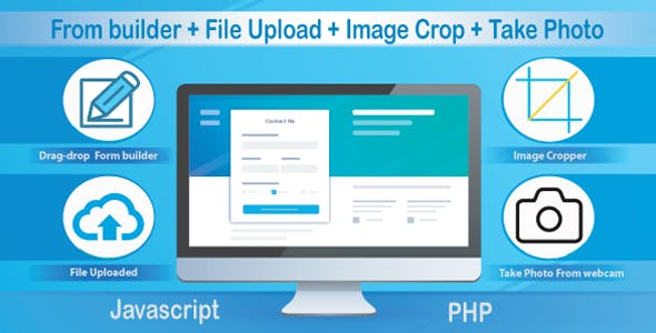 Advanced Form builder, File Upload, Image Cropper, Take Photo System