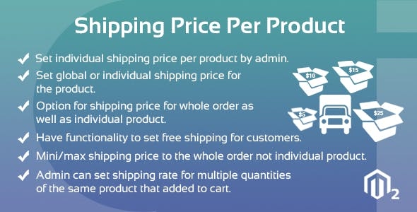 Shipping Price Per Product Magento 2 Extension - CodeCanyon Item for Sale