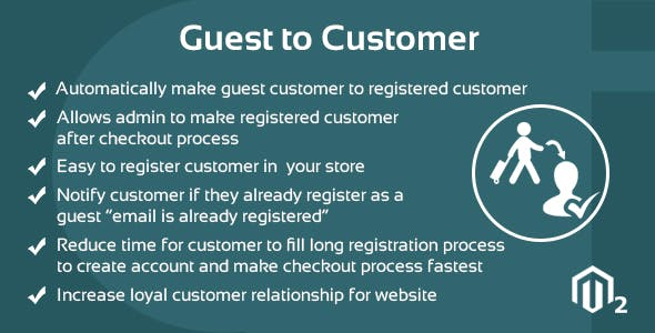 Guest to Customer Magento 2 Extension