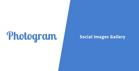 Photogram - Social Images Gallery - CodeCanyon Item for Sale