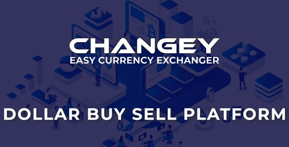Changey - Online Dollar Buy Sell Platform - CodeCanyon Item for Sale