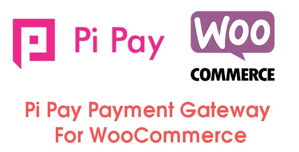 Pi Pay Payment Gateway For Woocommerce