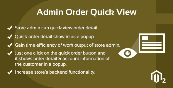 Admin Order Quick View Magento 2 Extension - CodeCanyon Item for Sale