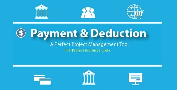 Payment / Deduction Management System with source code