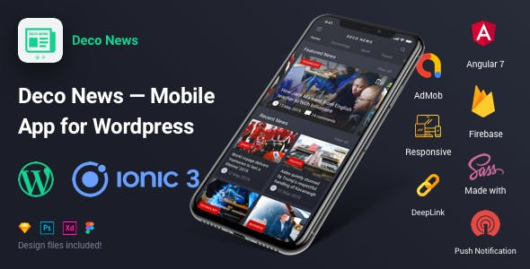 Deco News - Ionic 3 Mobile App for Wordpress, Angular 6, Sass, Firebase, AdMob, DeepLink