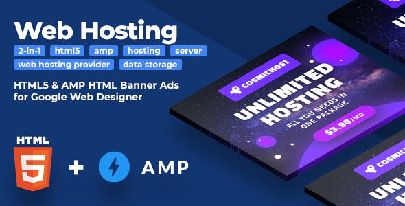 Cosmichost (2-in-1) - Web Hosting Services HTML5 & AMP Animated Banners (GWD)