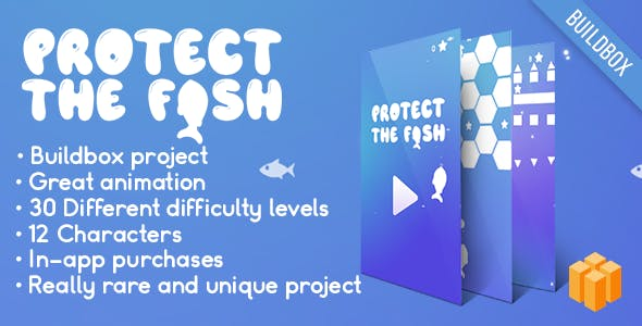 Protect the fish (BUILDBOX) Rise UP like Game + Easy To Reskine