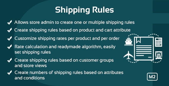 Shipping Rules Magento 2 Extension - CodeCanyon Item for Sale