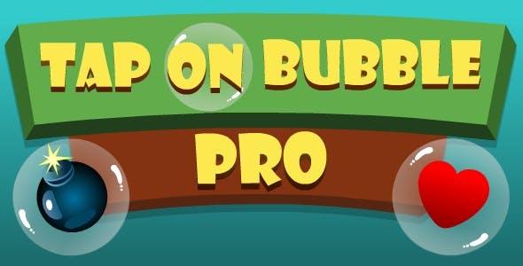 Tap On Bubble Pro
