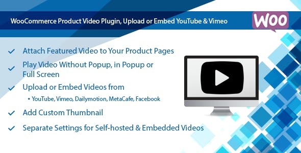 WooCommerce Product Video Plugin, Upload or Embed YouTube & Vimeo