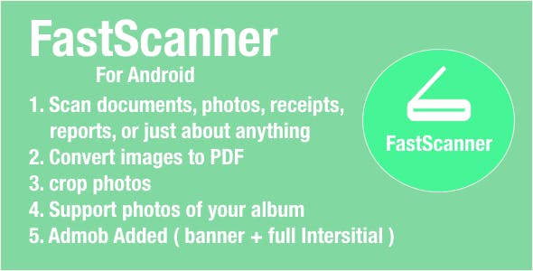Fast Scanner For Android with Google Admob