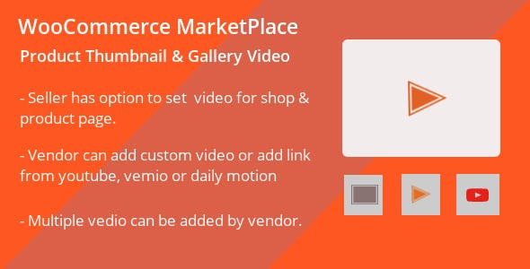 WooCommerce MultiVendor Marketplace Product Gallery Video