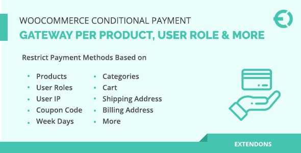 WooCommerce Conditional Payment Gateway Per Product, User Role & More - CodeCanyon Item for Sale