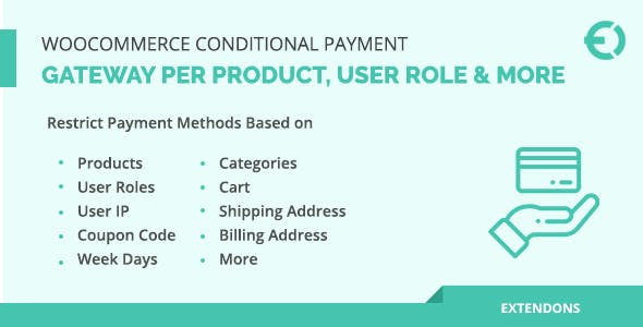 WooCommerce Conditional Payment Gateway Per Product, User Role & More