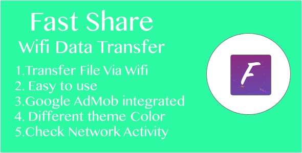 Fast Share | Wifi Data Transfer App for Android with admob