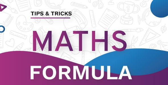 All Maths Tips,Tricks & Formula