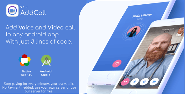 AddCall - Add Video and Voice Calls to any app, with WebRTC, just 3 line of code no payment needed.