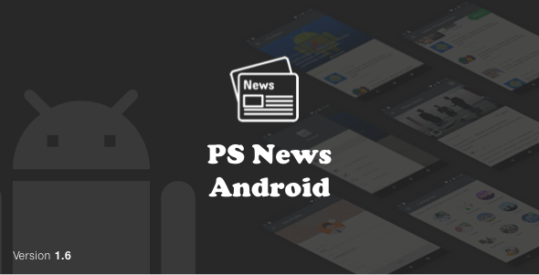 PSNews (Multipurpose Android News Application With Google Material Design) v1.6 - CodeCanyon Item for Sale