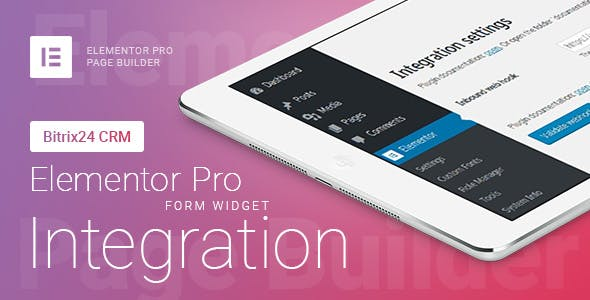 Elementor Pro Form Widget - Bitrix24 CRM - Integration