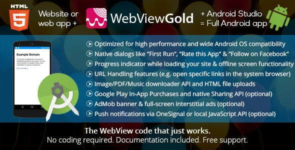 WebViewGold for Android – WebView URL/HTML to Android app + Push, URL Handling, APIs & much more! - CodeCanyon Item for Sale