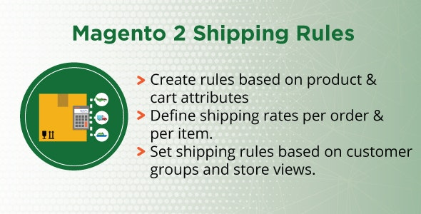 Magento 2 Shipping Rules - CodeCanyon Item for Sale